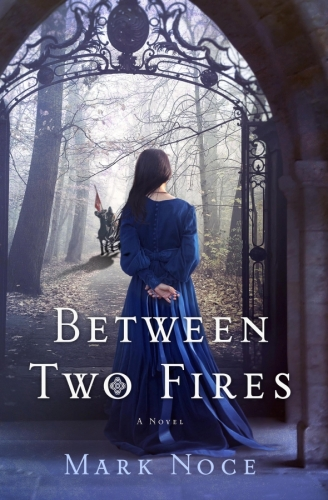 Author Interview: Mark Noce and Between Two Fires
